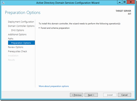 Preparation Options screen of the Active Directory Domain Services Configuration Wizard (click for larger screenshot)