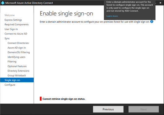 "Error ""Cannot retrieve single sign-on status."" on the Enable single sign-on page of the Microsoft Azure Active Directory Connect wizard (click for original screenshot)"