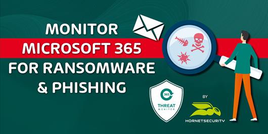 HornetSecurity 365 Threat Monitor