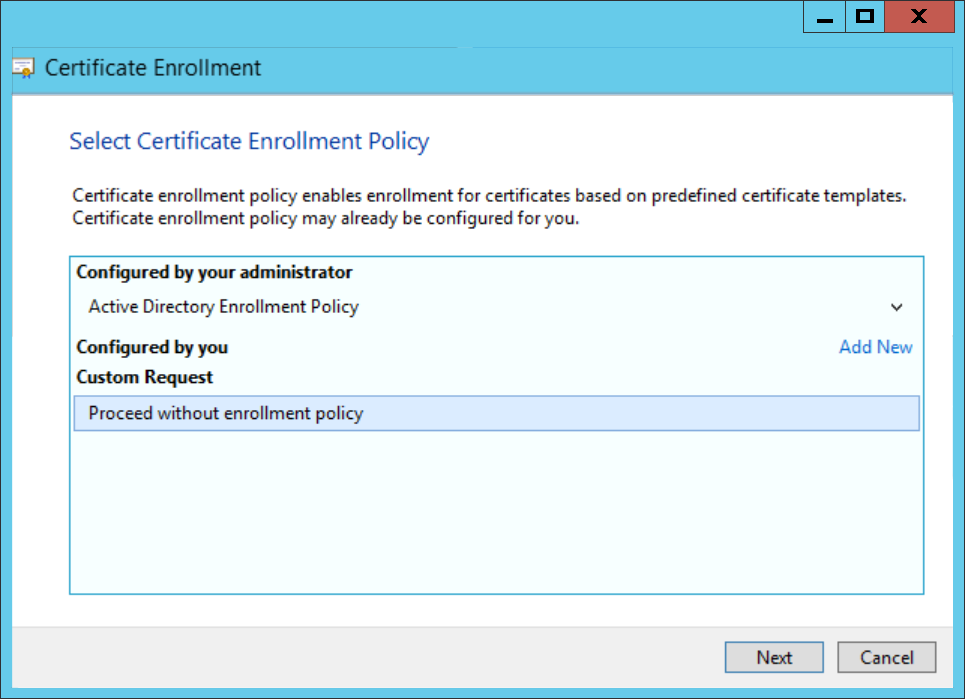 Ad fs certificates best practices part 3 cryptographic next proceed without enrollment policy when you perform a custom reauest for a certificate click for yadclub Image collections