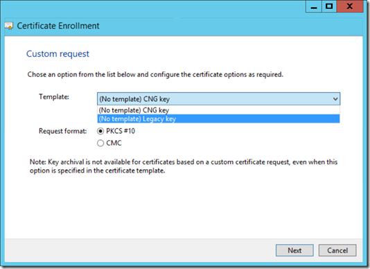 Select the Legacy Key when you perform a custom reauest for a certificate (click for original screenshot)