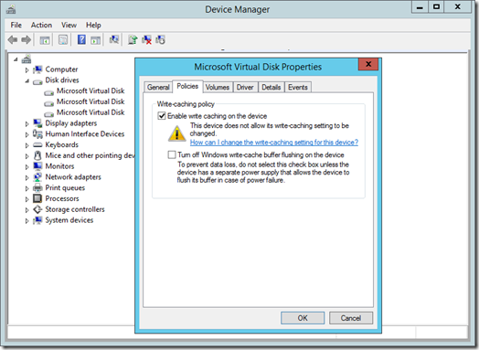 This device does not allow its write-caching setting to be changed warning on the Policies tab of a virtual disk in Device Manager (click for original screenshot)