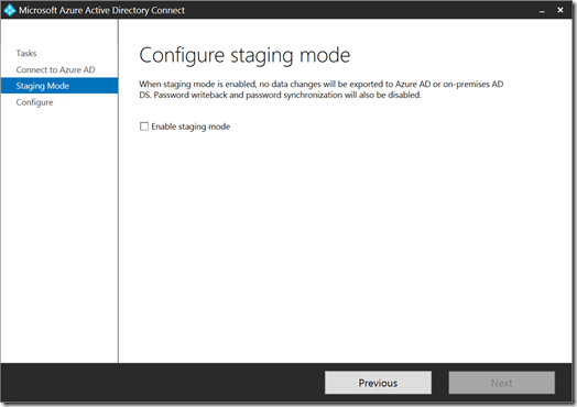 Configure Staging Mode in Azure AD Connect (click for original screenshot)