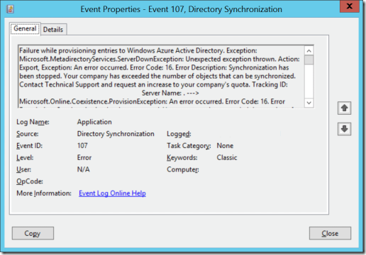 EventID 107 with Source Directory Synchronization: Error code: 16. Error Description: Synchronization has been stopped. Your company has exceeded the number of objects that can be synchronized.