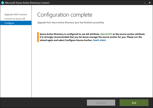 Azure AD Connect Upgrad - Configuration complete - Azure Active Directory is configured to use AD attribute objectGUID as the source anchor attribute. (click for original screenshot)