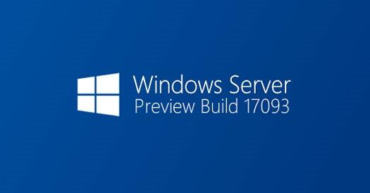 Windows Server Preview Build 17093