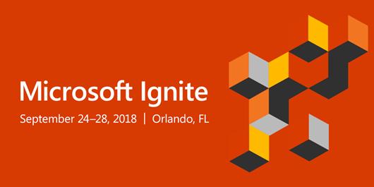 Microsoft Ignite | September 24-28 | Orlando, FL