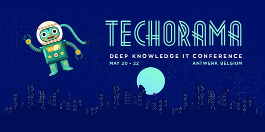 Techorama - Deep knowledge IT conference - Anwerp, Belgium
