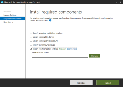 Azure AD Connect - Install required components - Import synchronization settings