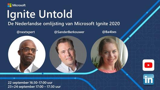 Ignite Untold - The Dutch Community Live Stream supporting Microsoft Ignite 2020