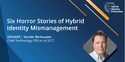 Six Horror Stories of Hybrid Identity Mismanagement at the Hybrid Identity Protection Conference